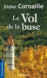 Didier Cornaille - Le Vol de la buse.