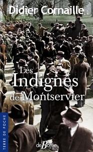 Didier Cornaille - Les indignés de Montservier.