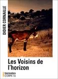 Didier Cornaille - Les Voisins de l'horizon.