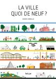 Didier Cornille - La ville quoi de neuf ?.