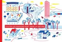 Didier Cornille - Toutes les maisons sont dans la nature.