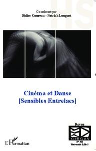 Didier Coureau - Cinéma et danse - (Sensibles Entrelacs).