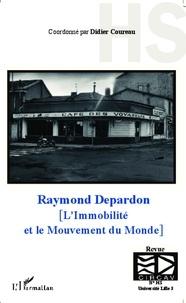 Didier Coureau - Raymond Depardon - L'immobilité et le mouvement du monde.