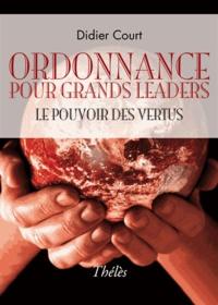 Didier Court - Ordonnance pour grands leaders.