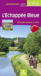 Léchappée bleue - Moselle - Saône à vélo.pdf