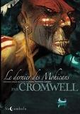 Didier Cromwell et  Catmalou - Le dernier des Mohicans.