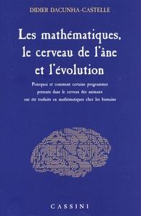 Didier Dacunha-Castelle - Les mathématiques, le cerveau de l'âne et l'évolution - Pourquoi et comment certains programmes présents dans le cerveau des animaux ont été traduits en mathématiques chez les humains.