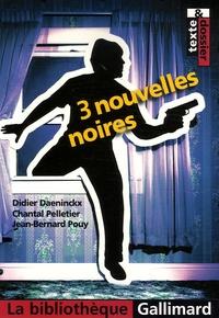 Didier Daeninckx et Chantal Pelletier - 3 Nouvelles noires.