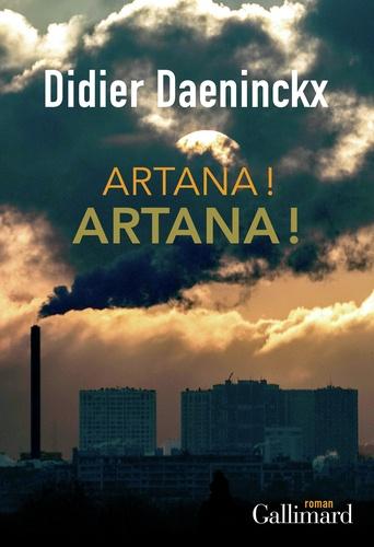 Didier Daeninckx - Artana! Artana!.