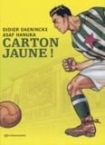 Didier Daeninckx et Asaf Hanuka - Carton jaune !.