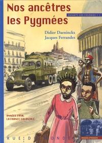 Enfants des colonies - Tome 1, Nos ancêtres les Pygmées.pdf