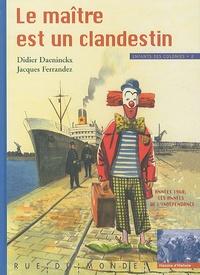Didier Daeninckx et Jacques Ferrandez - Enfants des colonies - Tome 2, Le maître est un clandestin.