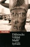 Didier Daeninckx et Marc Villard - Femmes en colère - 4 volumes : La sueur d'une vie ; Kebab Palace ; Tamara, suite et fin ; Disparitions.