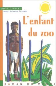 Didier Daeninckx - L'enfant du zoo.