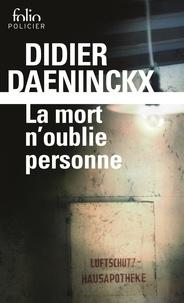 Didier Daeninckx - La mort n'oublie personne.