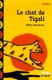 Didier Daeninckx - Le chat de Tigali.