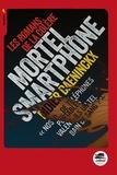 Didier Daeninckx - Mortel smartphone.