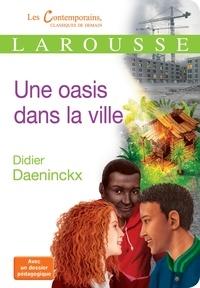 Didier Daeninckx - Une oasis dans la ville.