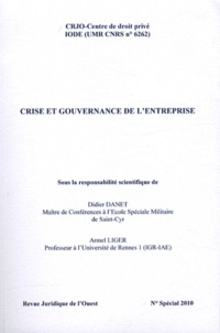 Didier Danet et Armel Liger - Crise et gouvernance de l'entreprise.