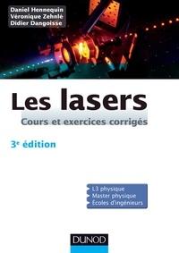 Didier Dangoisse et Daniel Hennequin - Les lasers - 3e édition.