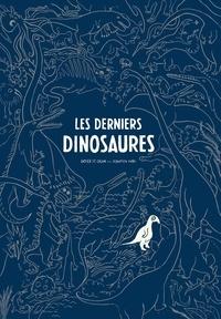 Didier de Calan et Donatien Mary - Les derniers dinosaures.