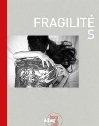 Didier de Faÿs et Héloïse Conésa - Fragilités - La Bourse du talent 2017.