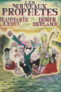 Didier de Plaige et Jean-Marie Leduc - Les nouveaux prophètes.
