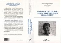 Didier de Robillard et  Collectif - Contacts de langues, contacts de cultures, créolisation - Mélanges offerts à Robert Chaudenson....