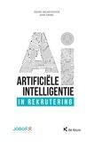 Didier Decaestecker et Jean Faniel - Artificiële Intelligentie in rekrutering - Menselijke hulpbronnen.