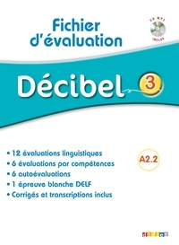 Didier - Décibel 3 A2.2 - Fichier d'évaluation. 1 CD audio MP3