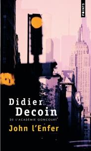 Didier Decoin - John l'Enfer.