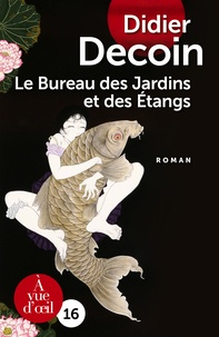 Didier Decoin - Le Bureau des Jardins et des Etangs.