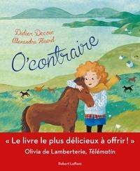 Didier Decoin et Alexandra Huard - O'Contraire.