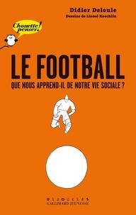Le football - Que nous apprend-il de notre vie sociale ?.pdf