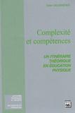 Didier Delignières - Complexité et compétences - Un itinéraire théorique en éducation physique.