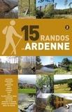 Didier Demeter - 15 randos en Ardenne de l'Ourthe à la Semois - Tome 2.