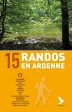 Didier Demeter - 15 randos en Ardenne - Tome 2.