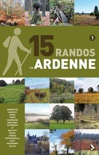 15 randos en Ardenne- Tome 1, Des Hautes Fagnes à la Lesse - Didier Demeter pdf epub
