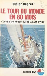Didier Depret - Le tour du monde en 80 mois - Voyage de noces sur le Saint-Briac.
