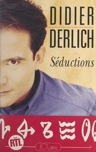 Didier Derlich et  Collectif - Séductions.