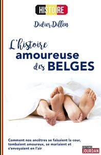 Didier Dillen - L'histoire amoureuse des Belges.