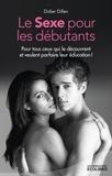 Didier Dillen - Le sexe pour les débutants.