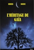 Didier Dorne - L'héritage de Gaïa.
