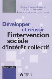 Didier Dubasque - Développer et réussir l'intervention sociale d'intérêt collectif - Rapport au ministre chargé des affaires sociales.