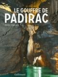 Didier Dubrana - Le Gouffre de Padirac.