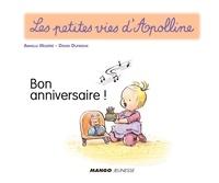 Didier Dufresne et Armelle Modéré - Apolline - Bon anniversaire ! - Les petites vies d'Apolline.