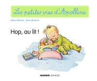 Didier Dufresne et Armelle Modéré - Apolline - Hop, au lit ! - Les petites vies d'Apolline.