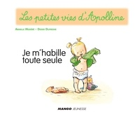 Didier Dufresne et Armelle Modéré - Apolline - Je m'habille toute seule - Les petites vies d'Apolline.