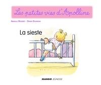 Didier Dufresne et Armelle Modéré - Apolline - La sieste - Les petites vies d'Apolline.