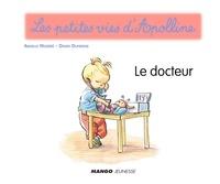 Didier Dufresne et Armelle Modéré - Apolline - Le docteur - Les petites vies d'Apolline.